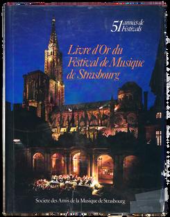 LAPP (Harry). Livre d'Or du Festival de musique de Strasbourg.