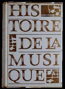 HOFMANN (Michel-R.). Histoire de la musique