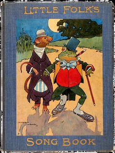 TOMLYN (Alfred W., Mus. Bac.) Little Folk's Song book.
