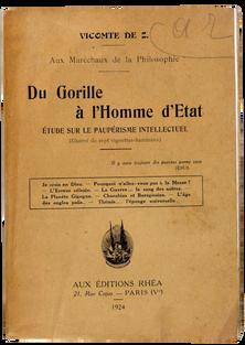 [FOU LITTERAIRE]. Z. (Vicomte de). Aux maréchaux de la philosophie - Du gorille à l'homme d'État.