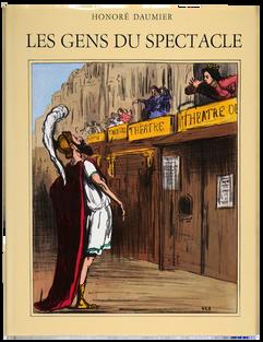 DAUMIER (Honoré). Les Gens du spectacle