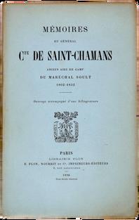 SAINT-CHAMANS (Alfred-Armand-Robert, Comte de). Mémoires du général.
