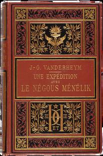 VANDERHEYM (J.-G.). Une expédition avec le Négous Ménélik
