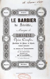 [ROSSINI (Gioachino)]. Le Barbier de Séville.