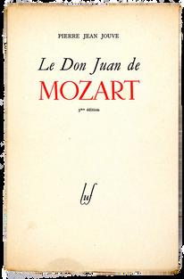 [MOZART]. JOUVE (Pierre Jean). Le Don Juan de Mozart.