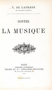 LAPRADE (Victor de). Contre la musique.