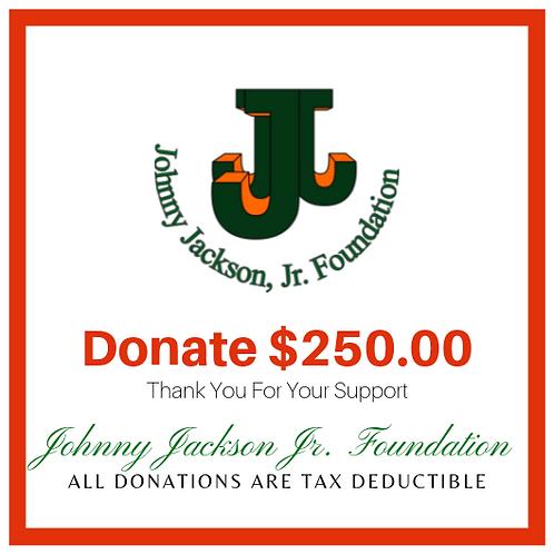 Donate $250 Dollars