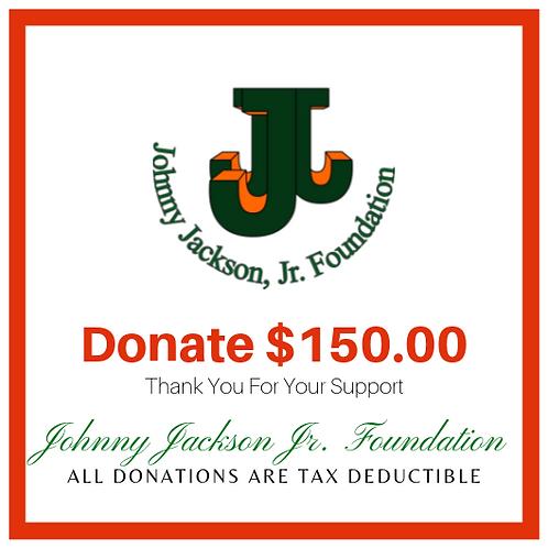 Donate $150 Dollars