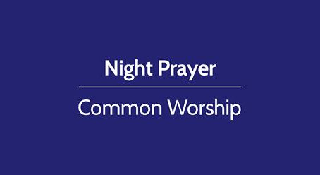 Online Services  for the next 9 days - Compline 25th & 26th October 8pm
