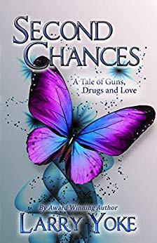 Second Chances By Larry Yoke