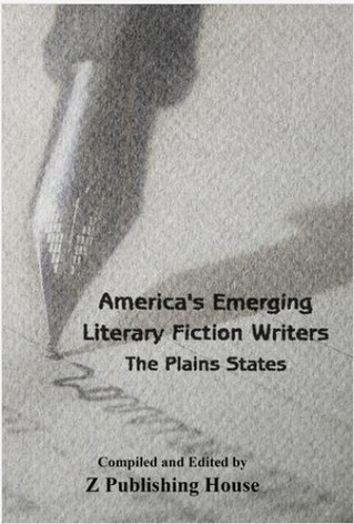 America's Emerging Literary Fiction Writers: The Plains States