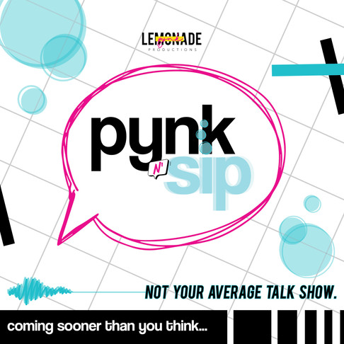 Introducing Your New Favorite Talk Show: PYNK N' Sip
