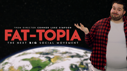 FAT-TOPIA - Full Documentary Watch Online