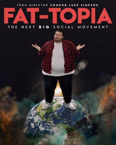 FAT-TOPIA MOVIE