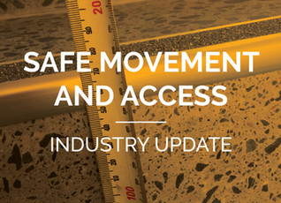 Industry Update - Safe movement and access