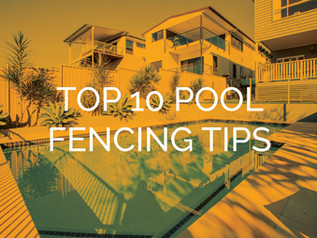 Ten Tips for Compliant Pool Fencing
