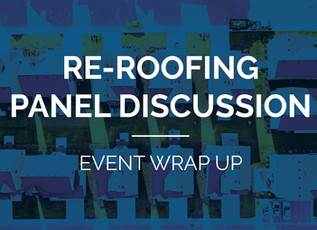 Re-Roofing Panel Discussion – Notes and Slides