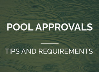 Pool Approvals - tips and requirements