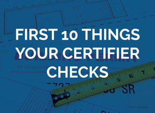 10 things your certifier checks first