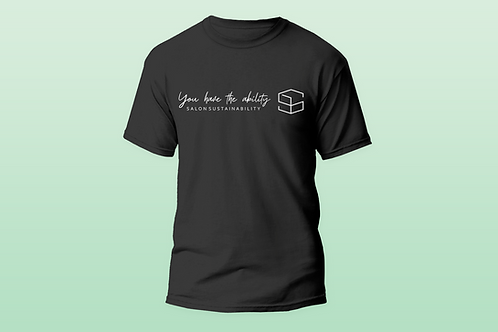 You have the ability T-Shirt