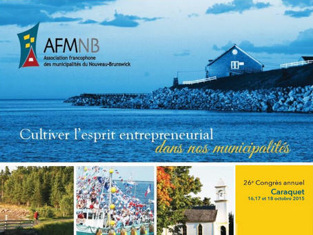 Rapport annuel 2015 - 26e Congrès annuel: Cultiver l'esprit entrepreneurial dans nos municipalités