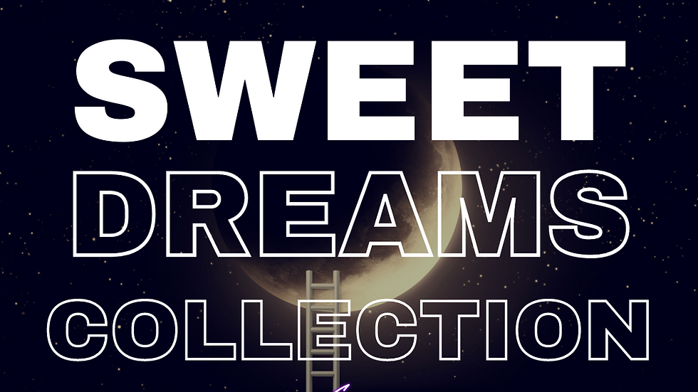 Great Day Sweet Dreams Collection