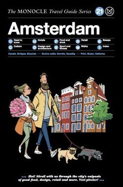 Essay - Monocle Travel Guide to Amsterdam