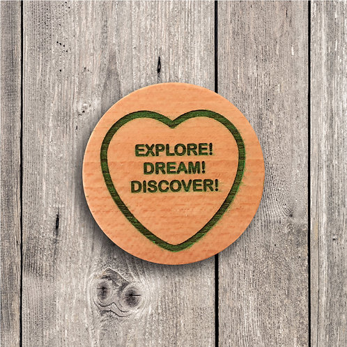 Explore! Dream! Discover! Fridge Magnet