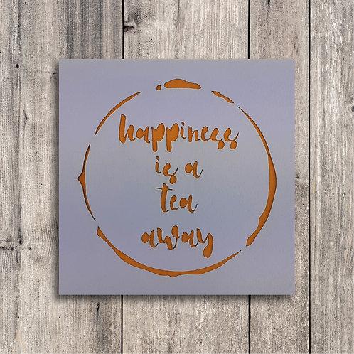 Happiness is a Tea away
