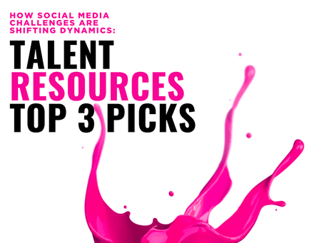 How Social Media Challenges Are Shifting Dynamics: Talent Resources Top 3 Picks