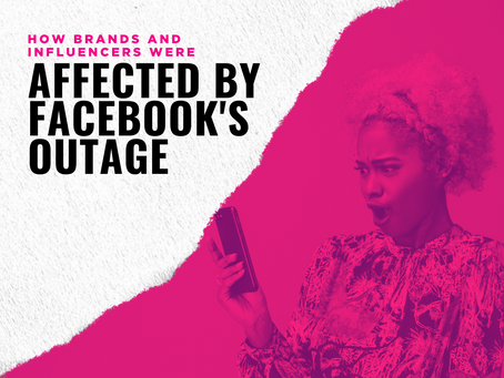 How Brands and Influencers were Affected by Facebook's Outage