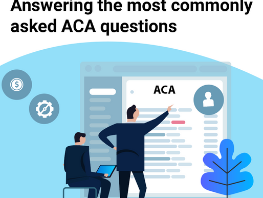 Answering the most commonly asked ACA questions
