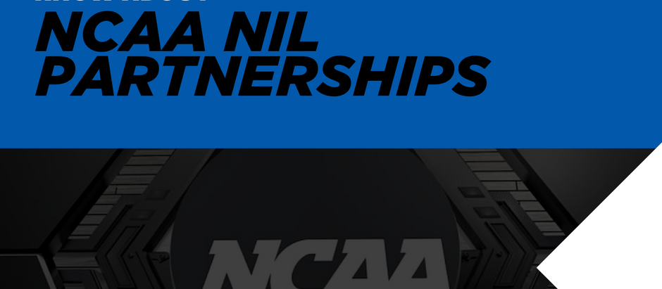 All You Need to Know About NCAA NIL Partnerships