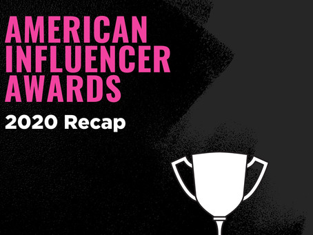 American Influencer Awards: 2020 Recap