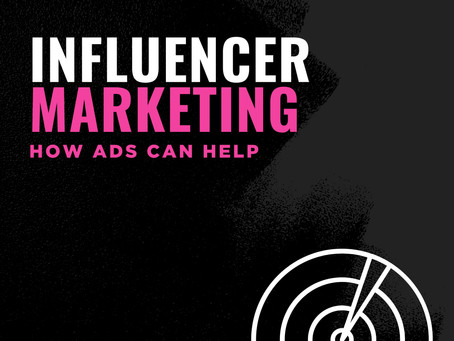 Influencer Marketing: How Ads Can Help