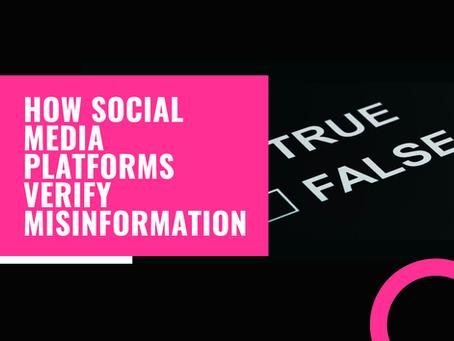 How Social Media Platforms Verify Misinformation