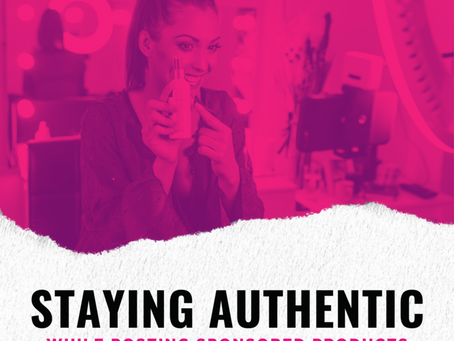 Staying Authentic While Posting Sponsored Products