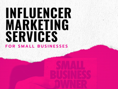 Influencer Marketing Services for Small Businesses