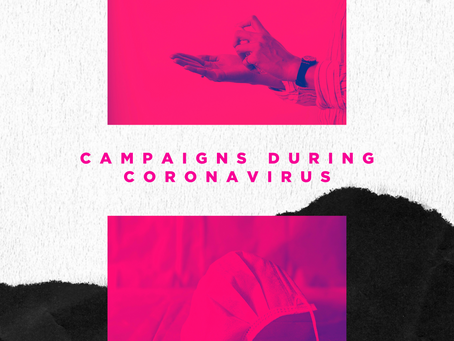 Campaigns During COVID-19