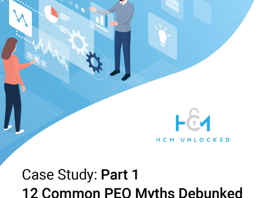 Case Study: Part 1   12 Common PEO Myths Debunked