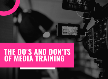 The Do's and Don'ts of Media Training