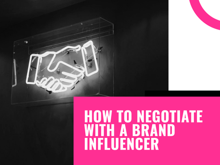 How to negotiate with a brand influencer