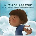 july 11 b is for breathe.jpg