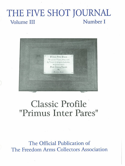 "Volume 3 - Number 1    Classic Profile ""Primus Inter Pares"""