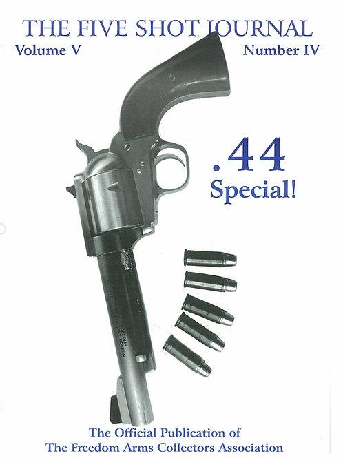 Volume 5 - Number 4         .44 Special