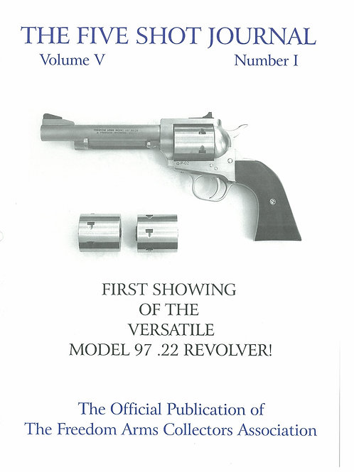 Volume 5 - Number 1    First Showing of the Versatile Model 97 .22 Revolver