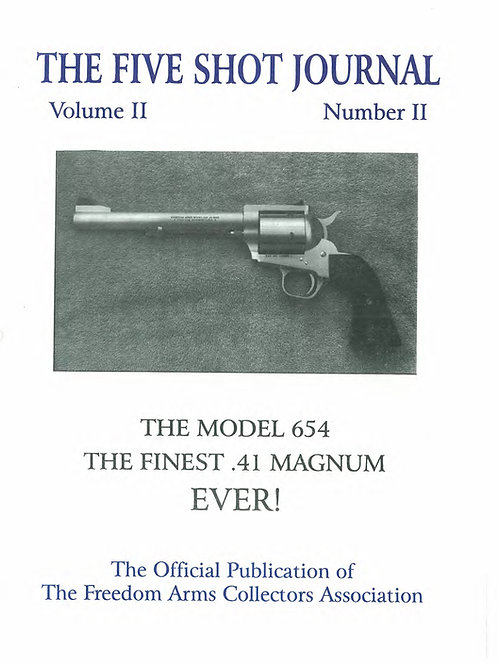 Volume 2 - Number 2              The Model 654    The Finest .41 Magnum Ever