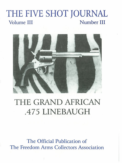 Volume 3 - Number 3       The Grand African   .457 Linebaugh