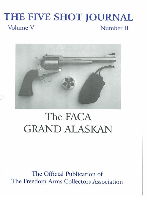 Volume 5 - Number 2        The Faca Grand Alaskan