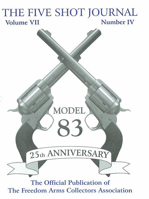 Volume 7 - Number 4      Model 83  25th Anniversary